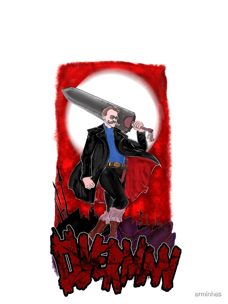 Overman: Nietzsche by arminhas