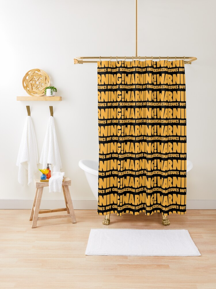 """Warning Salesman issues but great sex"""" Shower Curtain by domani9   Redbubble"""