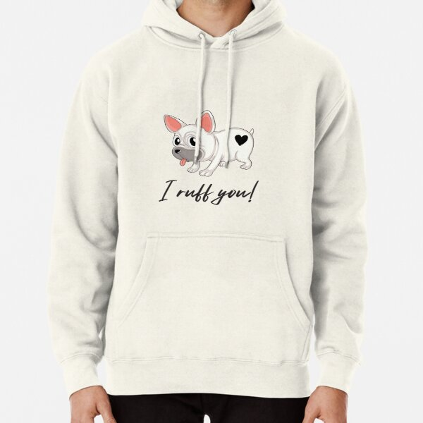 Adopt don't shop #5 - Love - I ruff you! Pullover Hoodie