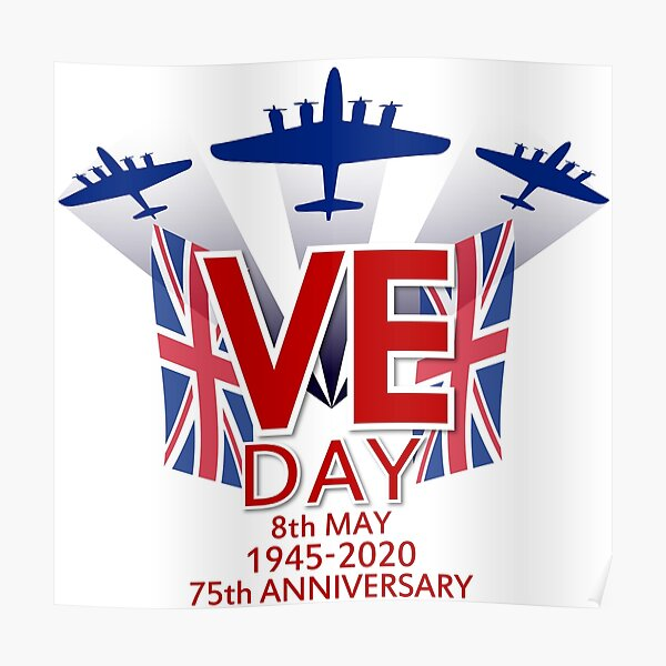 "VE Day"" Poster by gardnerpho 