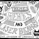 Themes Memes and Laser Beams by bubbleicious