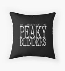Peaky Blinders - By Order Of - White Throw Pillow