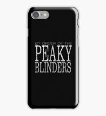 Peaky Blinders - By Order Of - White iPhone Case/Skin