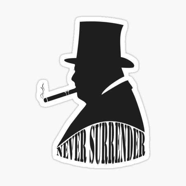 """Winston Churchill """"Never Surrender"""" Sticker"""