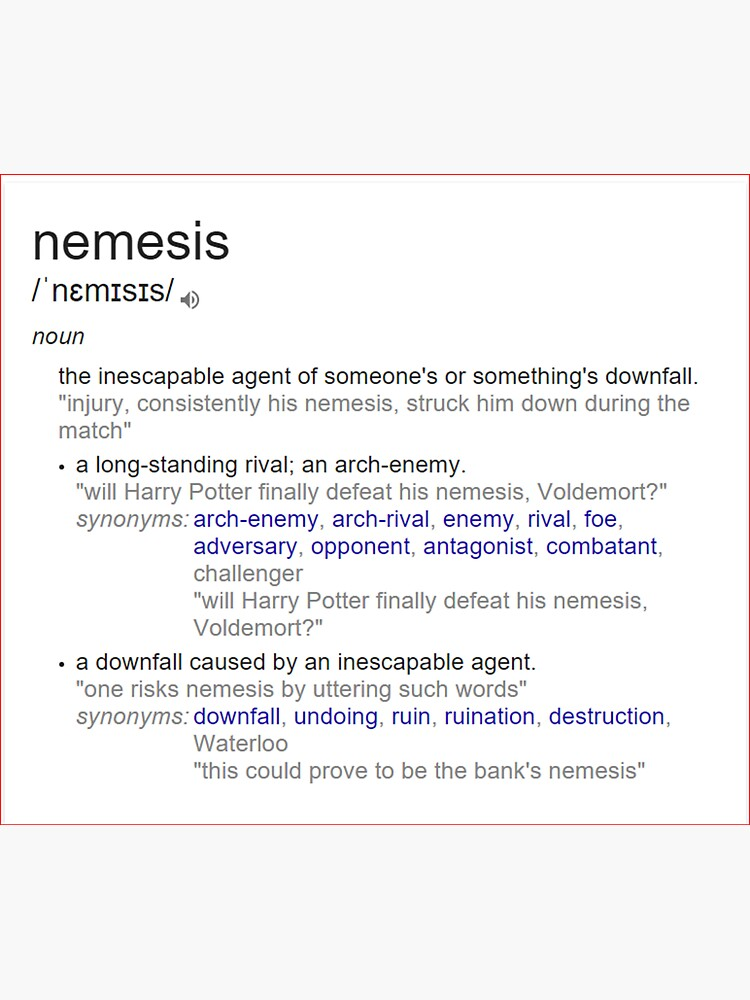 What is the meaning of nemesis ? by santoshputhran