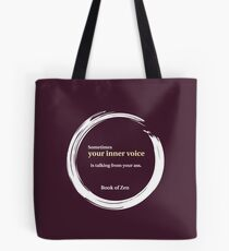 Zen Humor Quote About Contemplation Tote Bag