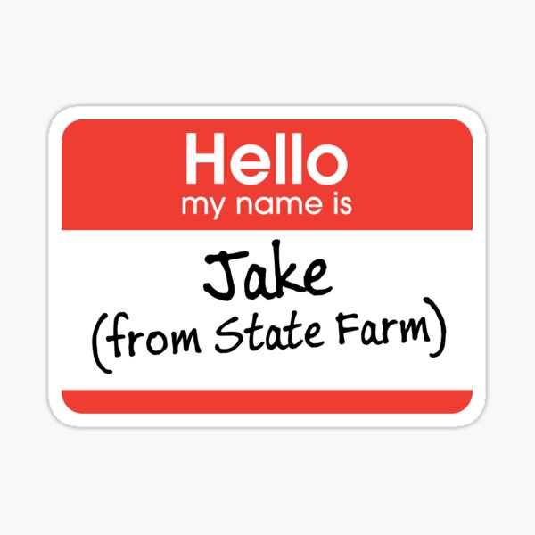 It is an image of Jake From State Farm Name Tag Printable in flo