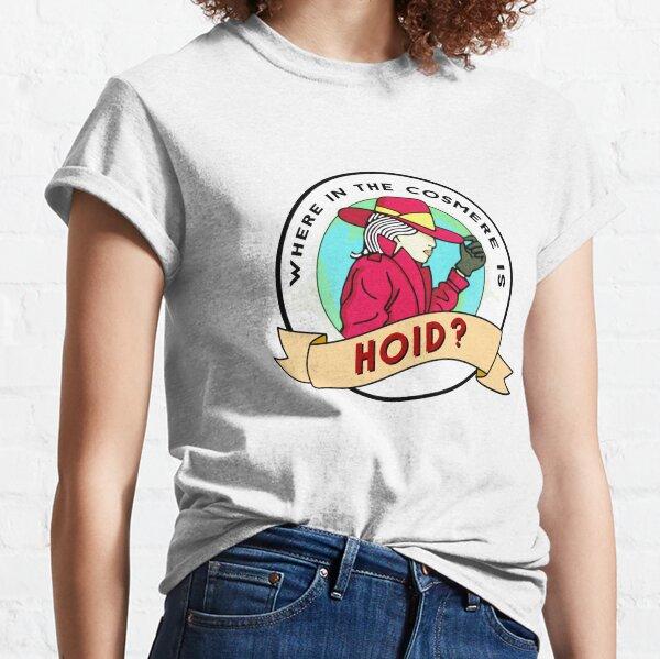 ¿En qué parte del mundo está Hoid? Camiseta clásica