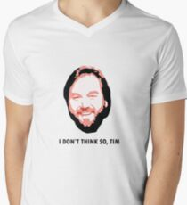 I DON'T THINK SO, TIM Men's V-Neck T-Shirt