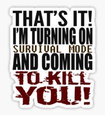 Survival Mode Sticker