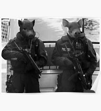 Pigs Of The Police State Poster