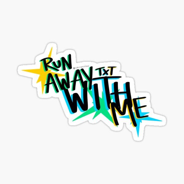 COUREZ AVEC MOI - TXT Tomorrow X Together Sticker