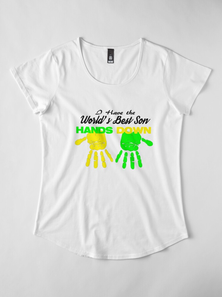 Alternate view of I Have the World's Best Son Hands Down Premium Scoop T-Shirt