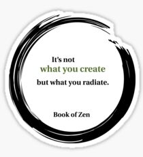 Zen Quote About Creativity Sticker