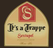 It's a Trappe!