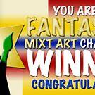 Fantastic Mixt Art Challenge Winner Banner 2 by Shani Sohn