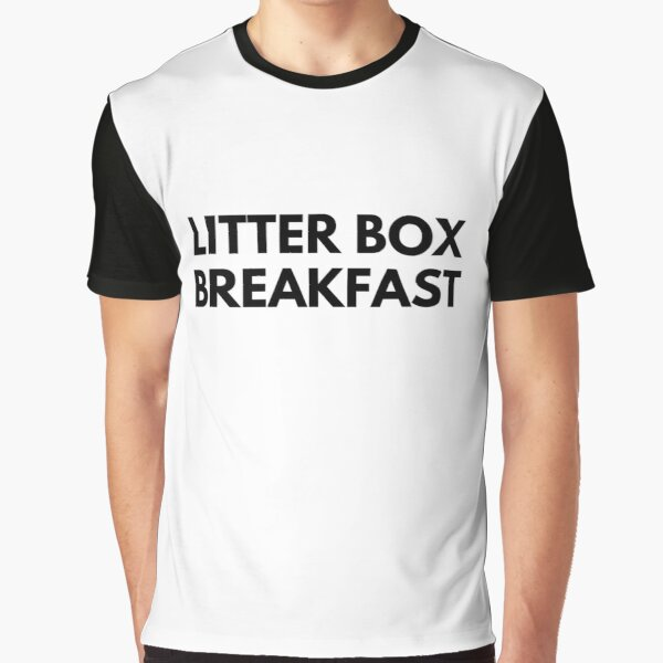 LITTER BOX BREAKFAST Graphic T-Shirt