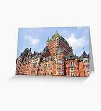 Chateau Frontenac. Greeting Card
