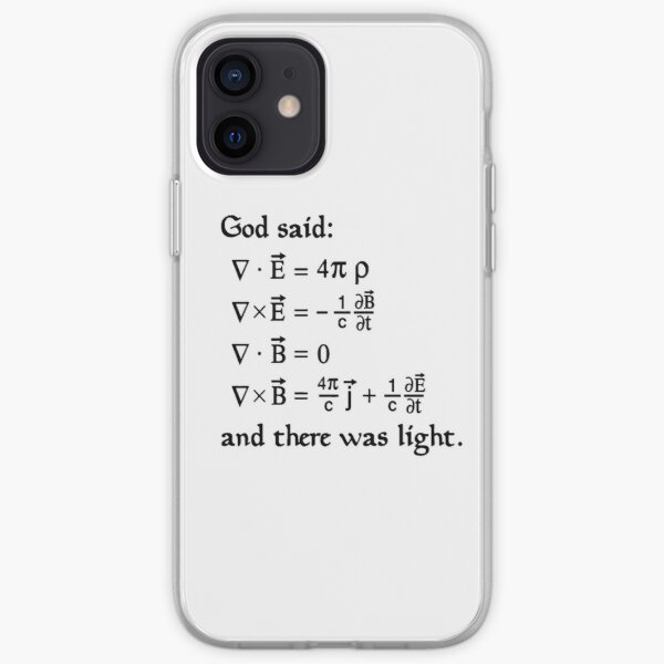 God said Maxwell Equations, and there was light. iPhone Soft Case