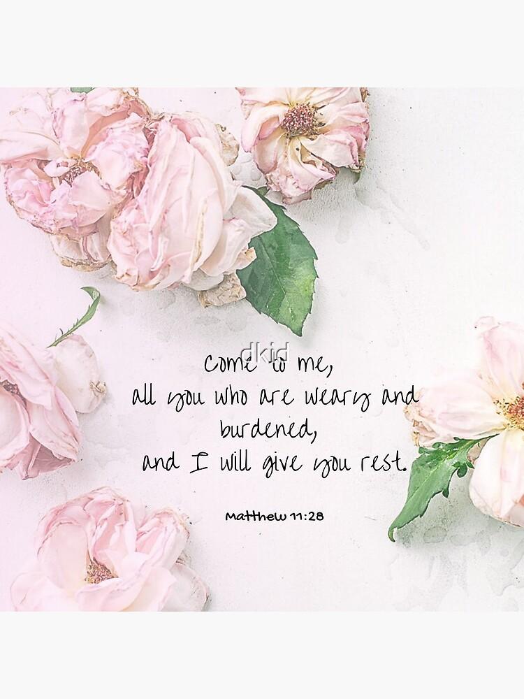Matthew 11:28 by dkid