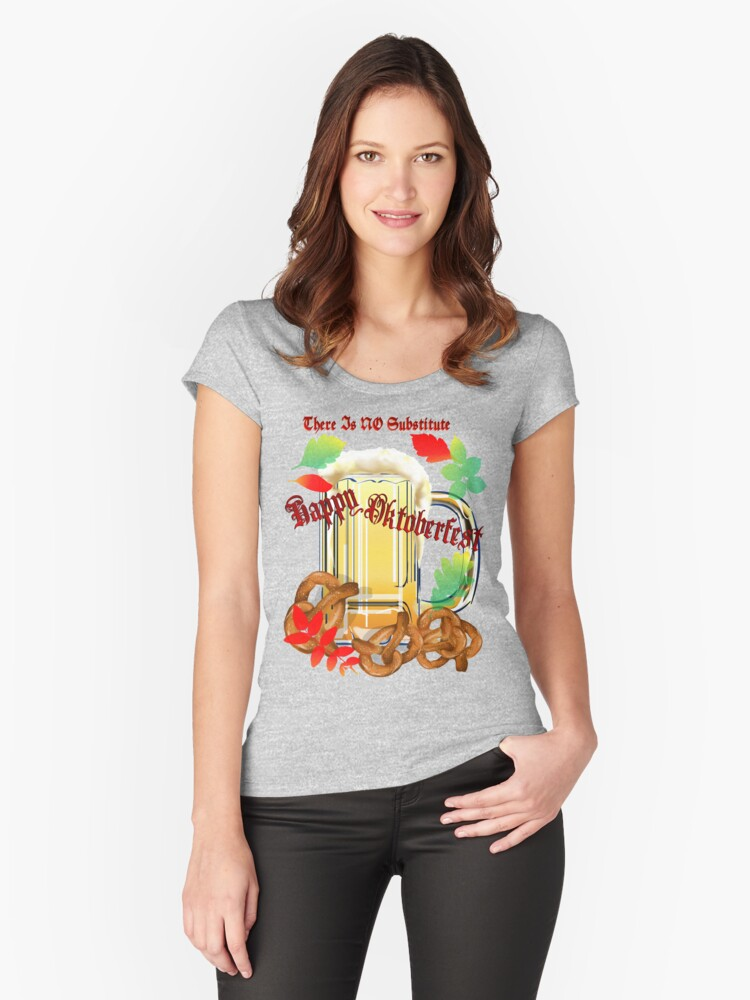 Beer and Pretzels-There is NO substitute. Women's Fitted Scoop T-Shirt Front