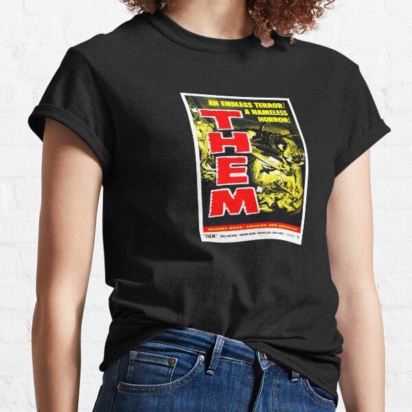 Them! (1954) 3 Classic T-Shirt