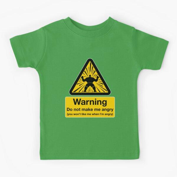 Don't Make Me Angry Kids T-Shirt