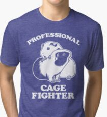 Professional Cage Fighter Tri-blend T-Shirt