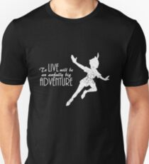 Peter Pan - To live will be an awfully big adventure (dark version) T-Shirt