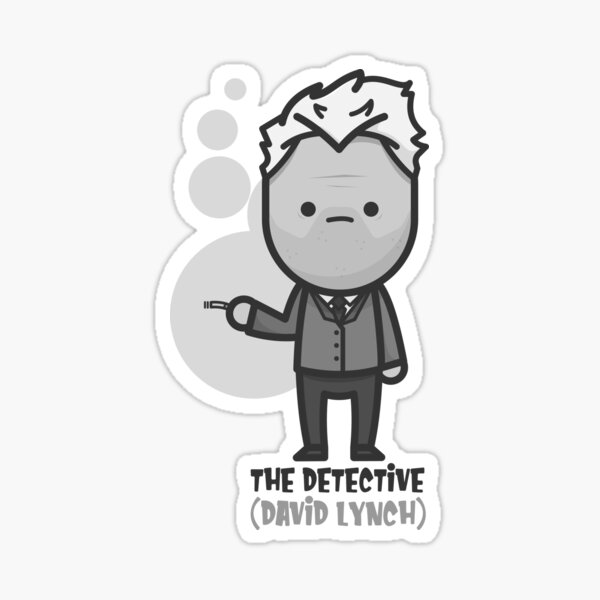 The Detective (David Lynch) - What Did Jack Do? Sticker