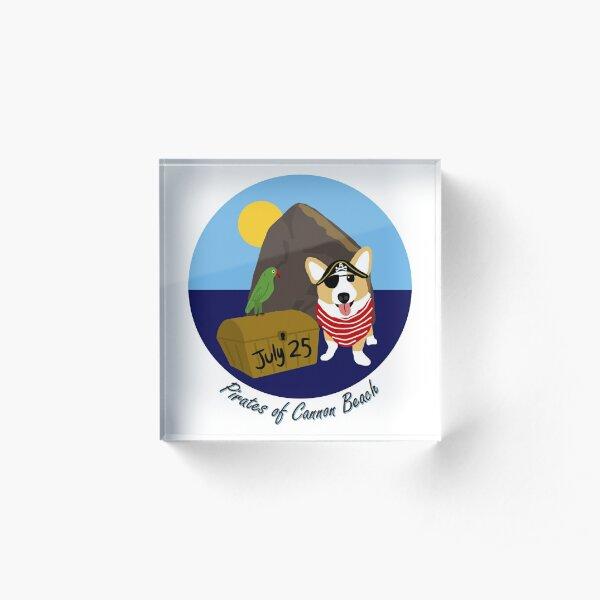 2020 - Pirates of Cannon Beach Single Corgi Acrylic Block