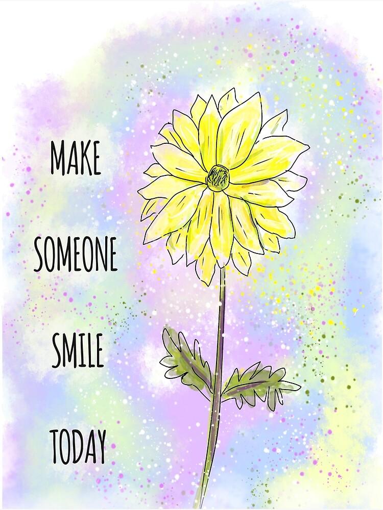 Inspiring Idea: Make Someone Smile Today by ClareWalkerArt