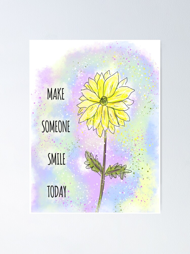 Alternate view of Inspiring Idea: Make Someone Smile Today Poster