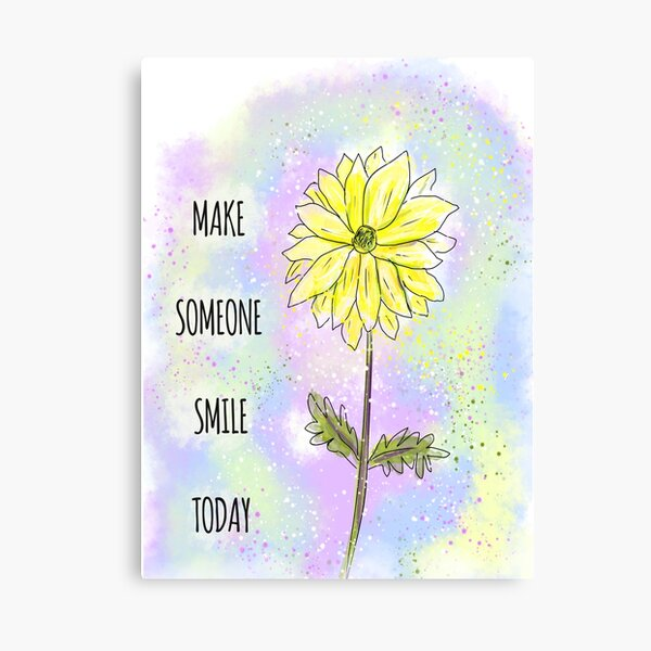 Inspiring Idea: Make Someone Smile Today Canvas Print
