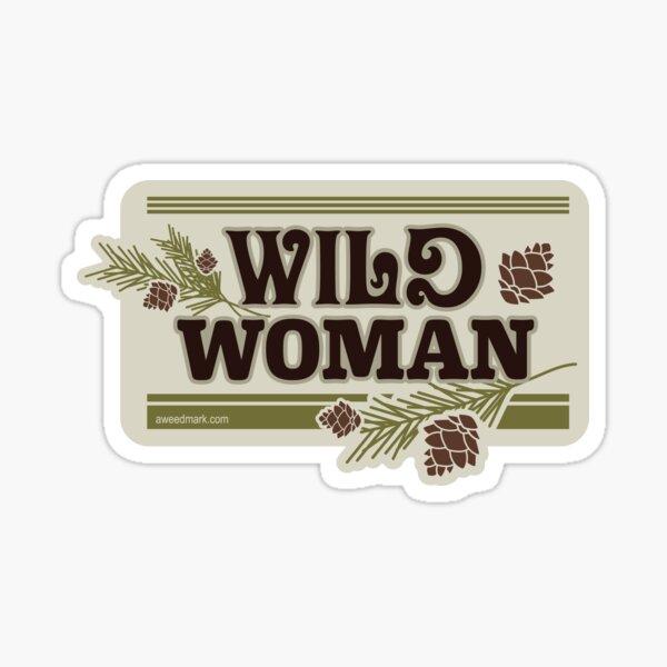 Wild Woman, Pine Cone Forest Sticker