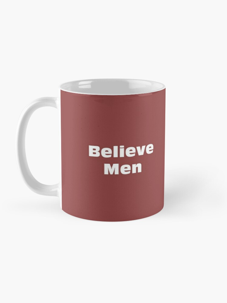Alternate view of Believe Men Mug Mug