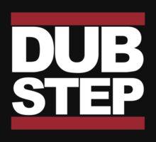 Dubstep - RUN DMC Style White Logo