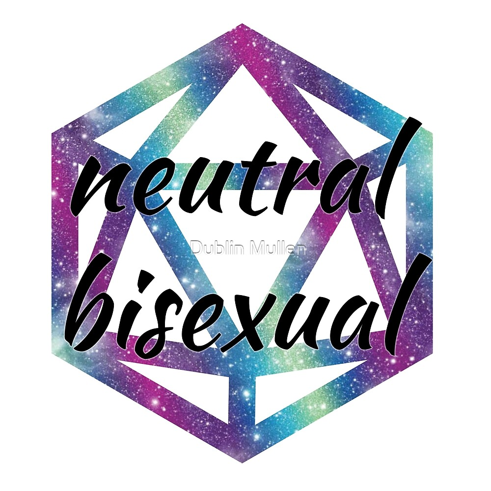 Neutral Bisexual by Dublin Mullen