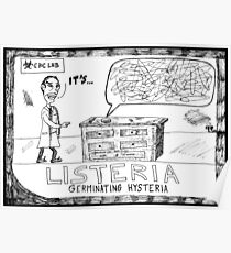 Listeria Hysteria Poster