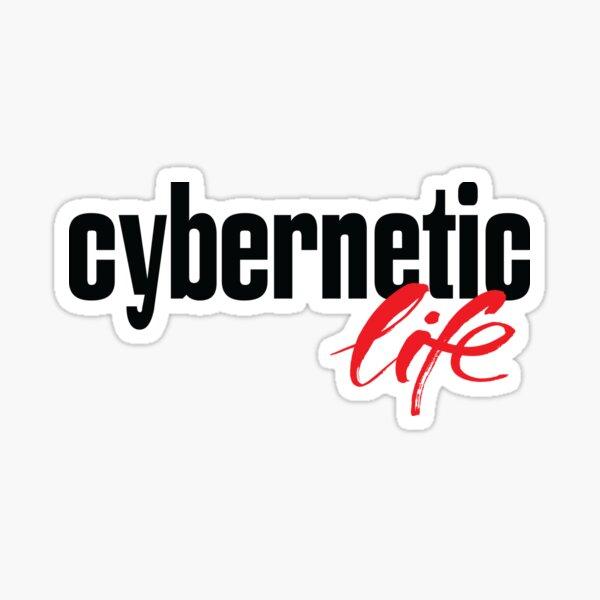 Cybernetic Life Sticker