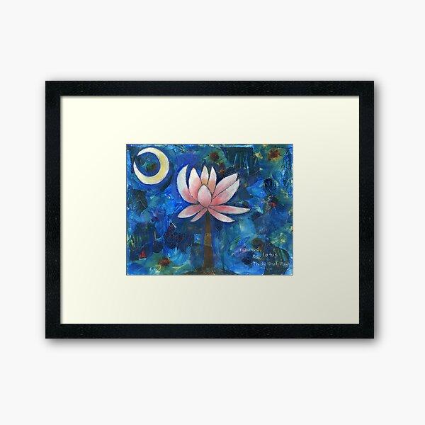 No Mud, No Lotus Framed Art Print