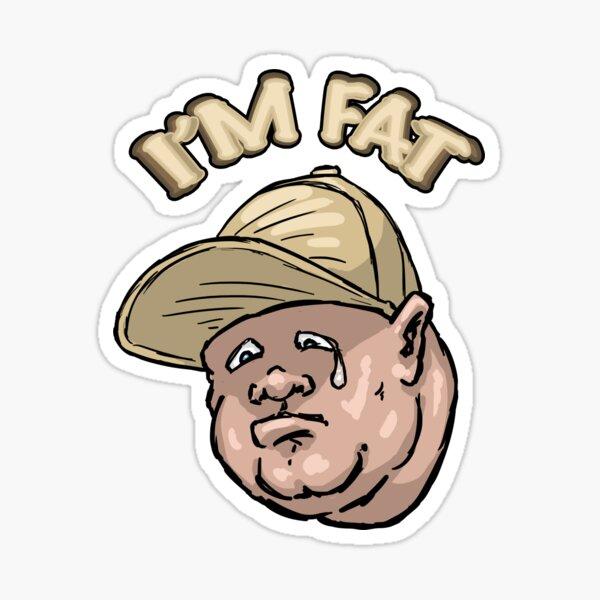 I'm Fat Sticker