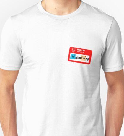 Hello, My name is Heisenberg T-Shirt