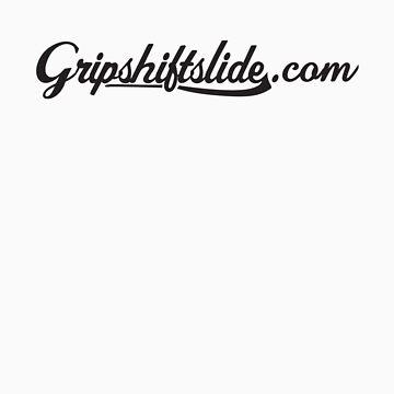 Gripshiftslide.com tee by zentari