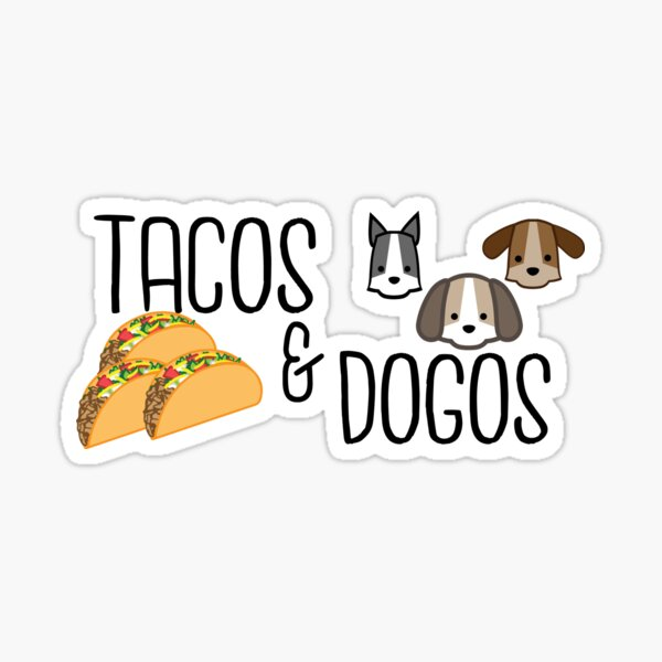 Tacos and Dogos  Sticker