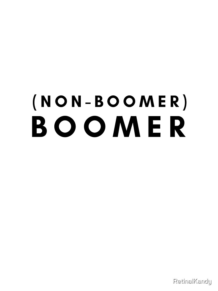 (NON-BOOMER) BOOMER by RetinalKandy