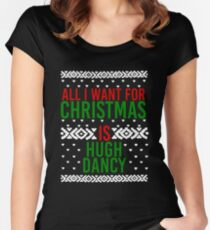All I Want For Christmas (Hugh Dancy) Women's Fitted Scoop T-Shirt