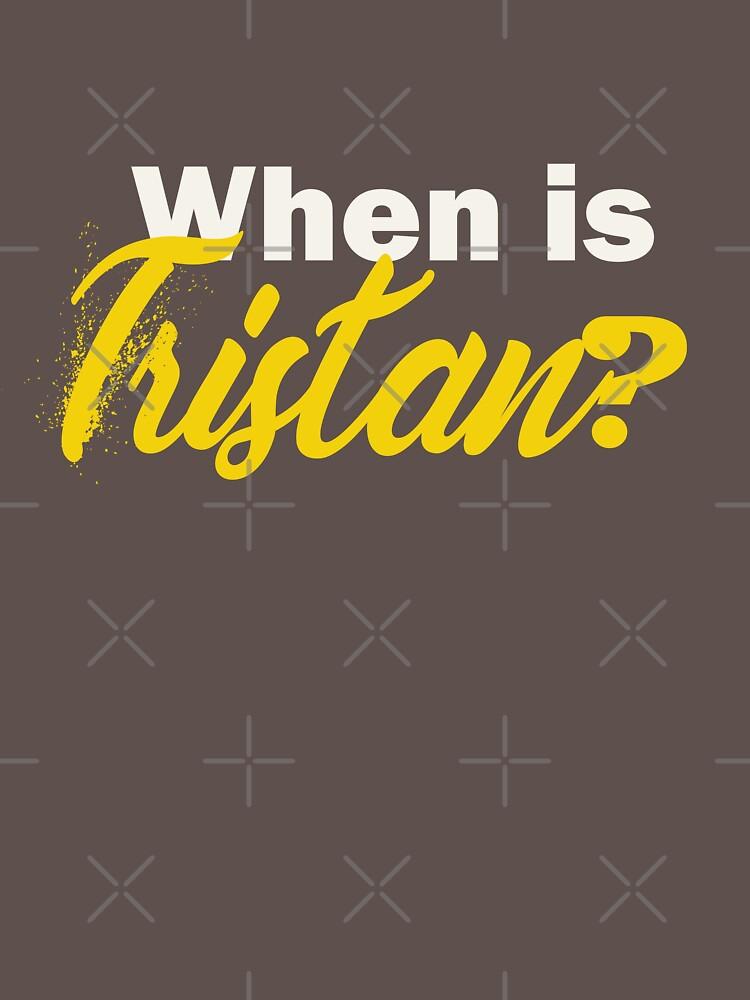 Jamie Poole: When is Tristan by elightstorm