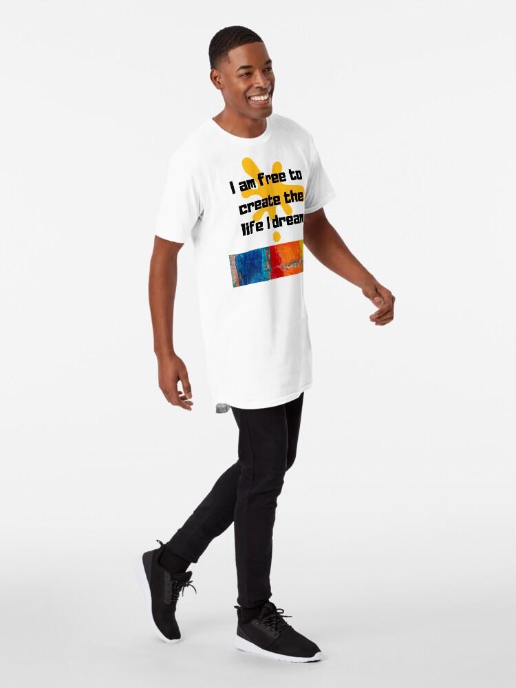Vista alternativa de Camiseta larga Soy libre de crear la vida que sueño