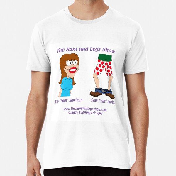 Vintage Ham and Legs Show Premium T-Shirt